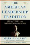 The American Leadership Tradition, Marvin Olasky, 0684834499