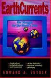 EarthCurrents, Howard A. Snyder, 0687114497