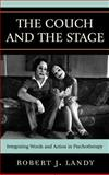 The Couch and the Stage, Robert J. Landy, 0765704498