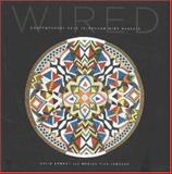 Wired, David Arment and Marisa Fick-Jordaan, 0890134499