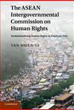 The ASEAN Intergovernmental Commission on Human Rights 9781107004498