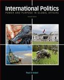 International Politics : Power and Purpose in Global Affairs, D'Anieri, Paul, 1111344493