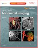 Abdominal Imaging, Sahani, Dushyant V. and Samir, Anthony E., 1416054499