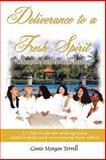 Deliverance to a Fresh Spirit, Conte Morgan Terrell, 1418414492