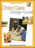 Child Care Design Guide, Olds, Anita Rui, 0070474494