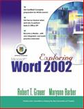 Exploring Microsoft Word 2002, Grauer, Robert T. and Barber, Maryann, 0130934496