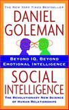 Social Intelligence, Daniel Goleman, 055338449X