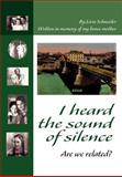 I Heard the Sound of Silence:Are We Related?, Livia Schneider, 0595654495