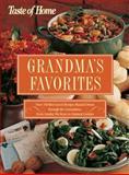 Taste of Home - Grandma's Favorites, Taste of Home Editors, 0898214491