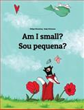 Am I Small? Sou Pequena?, Philipp Winterberg, 1494884496