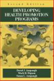 Developing Health Promotion Programs, Anspaugh, David J. and Dignan, Mark B., 1577664493