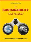 State of the World 2013 : Is Sustainability Still Possible?, Worldwatch Institute Staff, 161091449X