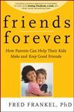 Friends Forever, Fred Frankel, 0470624507