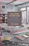 The Letter Killers Club, Sigizmund Krzhizhanovsky, 159017450X
