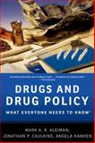 Drugs and Drug Policy, Mark A. R. Kleiman and Jonathan P. Caulkins, 0199764506