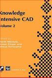 Knowledge Intensive CAD Vol. 2, Mäntylä, Martti and Finger, Susan, 0412814501