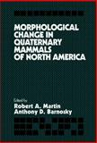 Morphological Change in Quaternary Mammals of North America, , 0521404509
