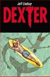 Dexter down Under, Jeff Lindsay, 0785154507