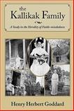 The Kallikak Family, Henry Herbert Goddard, 1440434506