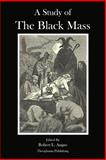 A Study of the Black Mass, Montague Summers and Pierre Geyraud, 1477614508
