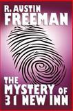 The Mystery of 31 New Inn, R. Austin Freeman, 1557424500