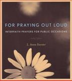 For Praying Out Loud 9781558964501