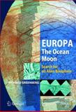 Europa - The Ocean Moon : Search for an Alien Biosphere, Greenberg, Richard, 3540224505