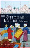 The Ottoman Empire, 1300-1650 : The Structure of Power, Imber, Colin, 0230574505