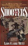 The Shooters, Leon C. Metz and Leon Claire Metz, 0425154505