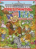 Presidential Pets Coloring Book, Diana Zourelias, 048647450X