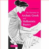 The Narrator in Archaic Greek and Hellenistic Poetry, Morrison, Andrew, 0521874505