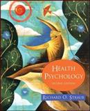 Health Psychology : A BioPsychoSocial Approach, Straub, Richard, 0716764504