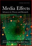 Media Effects : Advances in Theory and Research, Bryant, Jennings and Oliver, Mary Beth, 0805864504