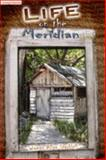 Life on the Meridian, Starkloff, James Allen, 0979044502