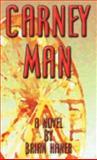 Carney Man, Brian haner Haner, 0980004500