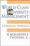 World Class Diversity Management 1st Edition
