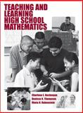 Teaching and Learning High School Mathematics, Beckmann, Charlene E. and Thompson, Denisse R., 0470454504
