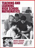 Teaching and Learning High School Mathematics, Beckmann, Charlene E. and Thompson, Denisse R., 0470454504