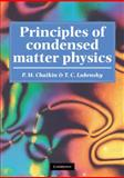Principles of Condensed Matter Physics, Chaikin, P. M. and Lubensky, T. C., 0521794501