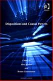 Dispositions and Causal Powers, Kistler, Max and Gnassounou, Bruno, 0754684504