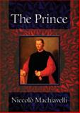 Prince, Niccolò Machiavelli, 0785824502