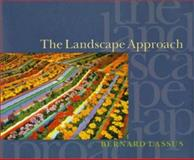 The Landscape Approach, Lassus, Bernard, 0812234502