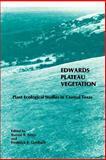 Edwards Plateau Vegetation : Plant Ecological Studies in Central Texas, , 0918954509