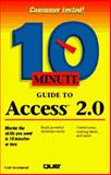 Ten Minute Guide to Access 2.0, Townsend, Carl, 1567614507