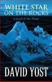 White Star on the Rocks, David Yost, 1630044504