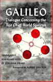 Dialogue Concerning the Two Chief World Systems, Ptolemaic and Copernican, Galilei, Galileo, 0520004507