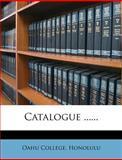 Catalogue ... ..., Oahu College Honolulu, 1275314503