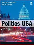 Politics USA, Robert J. McKeever and Philip Davies, 1408204509