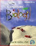 Focus on Elementary Biology Student Textbook (softcover), Rebecca W. Keller, 193611450X