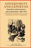 Government and Expertise : Specialists, Administrators and Professionals, 1860-1919, , 052153450X